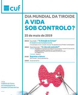 Dia Mundial da Tiroide – A vida sob controlo? – CUF